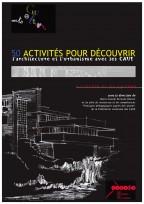 50 activités pour découvrir l'architecture et l'urbanisme avec les CAUE